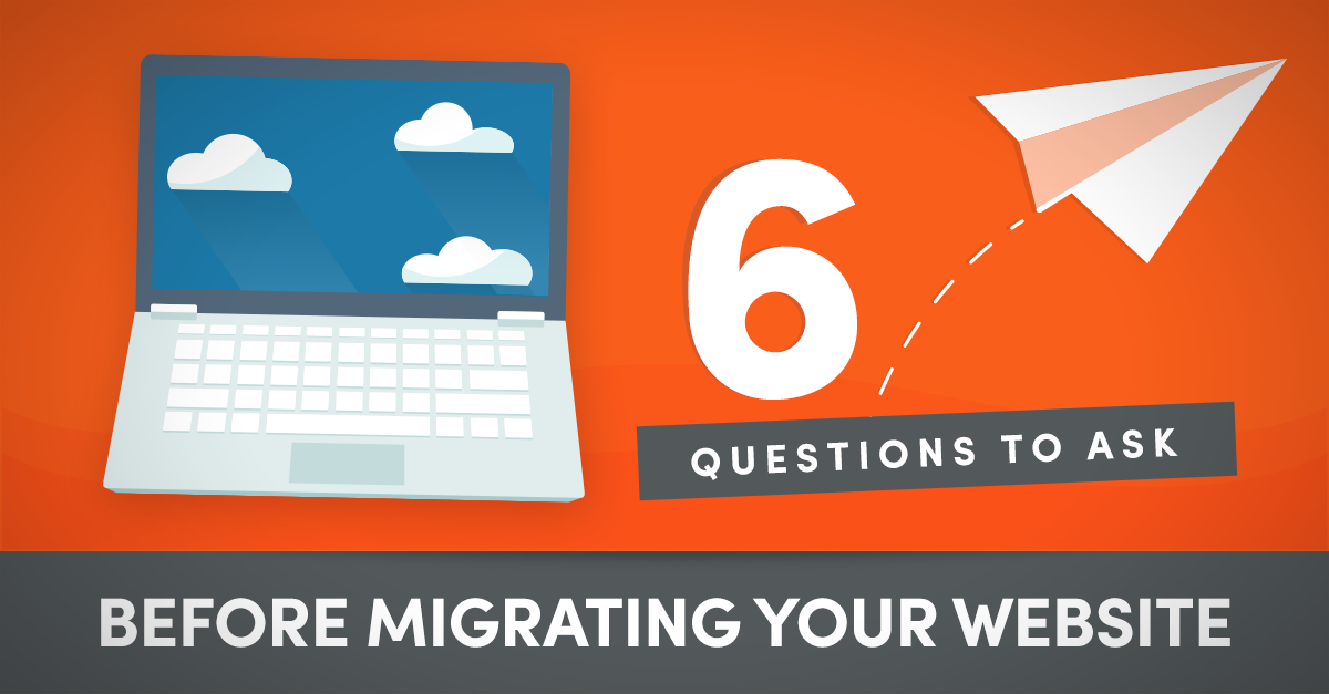 6 Questions to ask before migrating your website to wordpress
